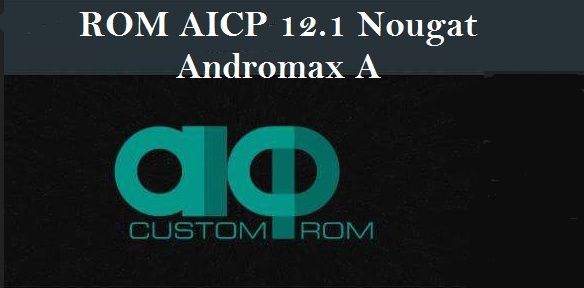 rom aicp 12.1 nougat androamx a